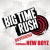 Boyfriend (feat. New Boyz) [Radio Edit] - Single, Big Time Rush