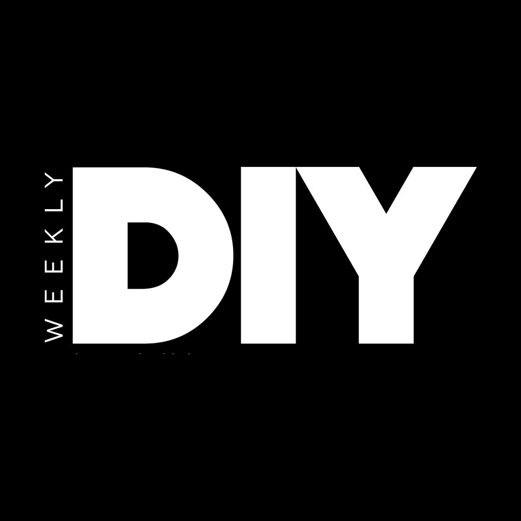 DIY Weekly