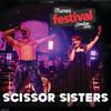 iTunes Festival: London 2010 - EP, Scissor Sisters