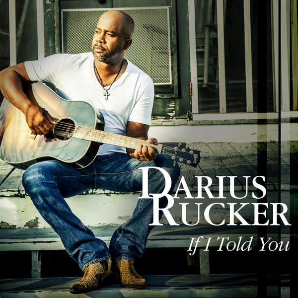 Darius Rucker – If I Told You – Single [iTunes Plus AAC M4A] (2016