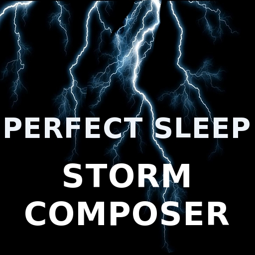 Perfect Sleep Storm Composer