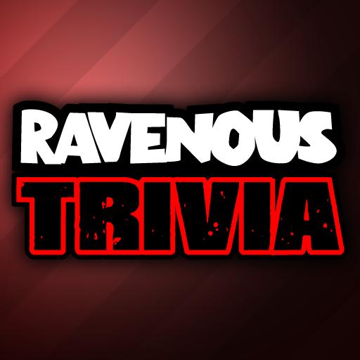 Ravenous Trivia