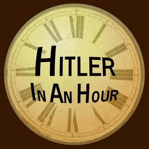 Hitler In An Hour