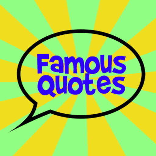 Famous Quotes (20,000+ quotes)