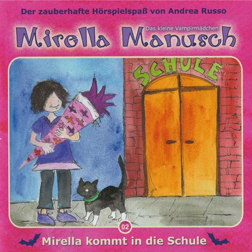 Mirella Manusch 02 - Mirella kommt in die Schule icon
