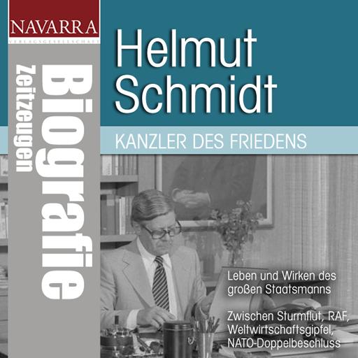 Helmut Schmidt - Kanzler des Friedens