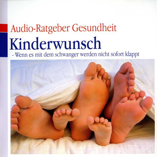 Kinderwunsch Audio-Ratgeber Gesundheit
