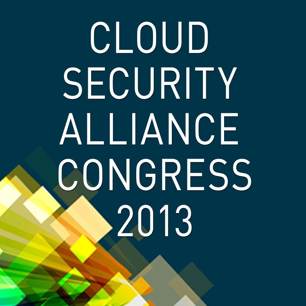 Cloud Security Alliance Congress 2013