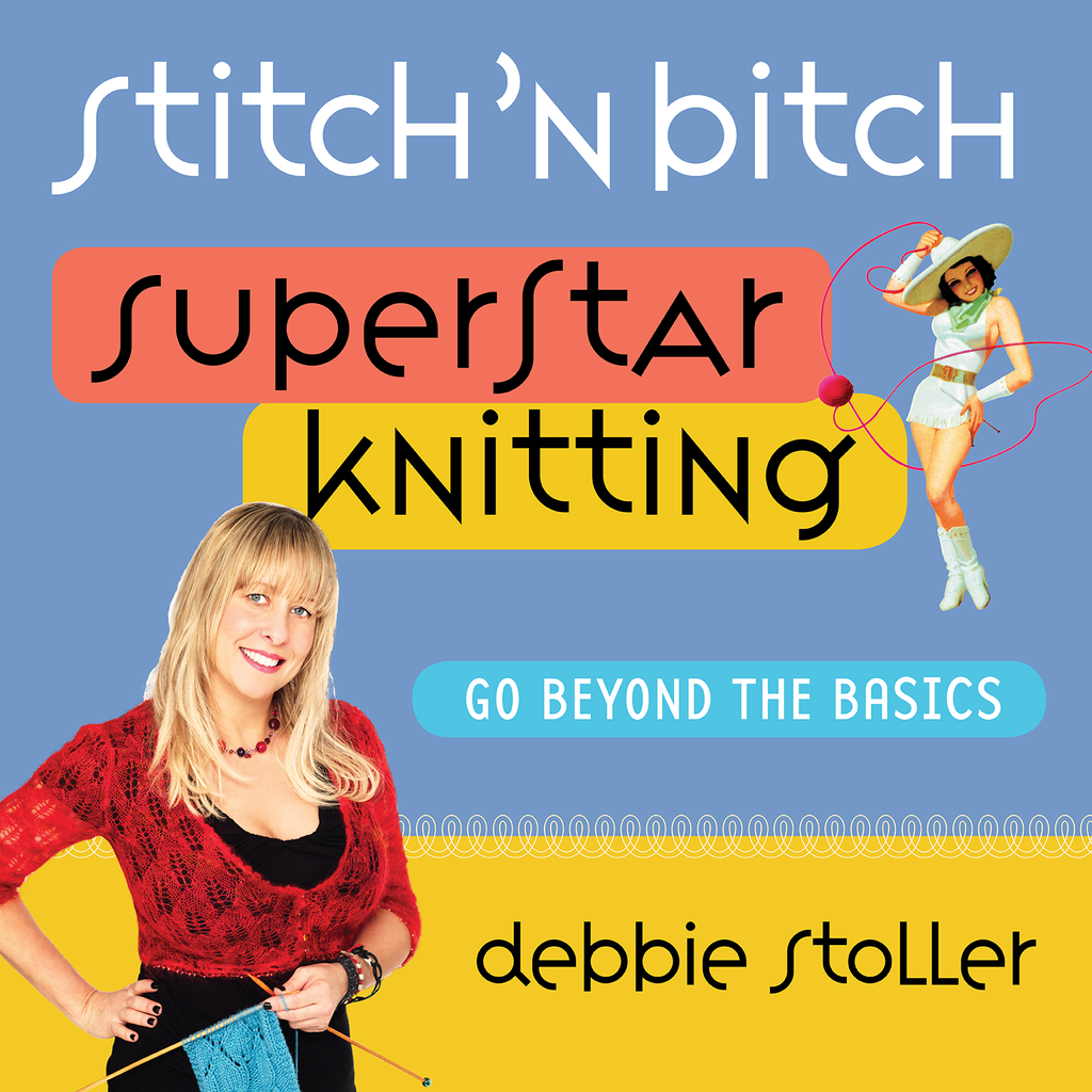 Stitch 'n Bitch Superstar Knitting by Debbie Stoller - Official Book, Inkling Interactive Edition