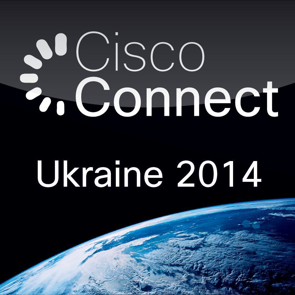 Cisco Connect Ukraine 2014
