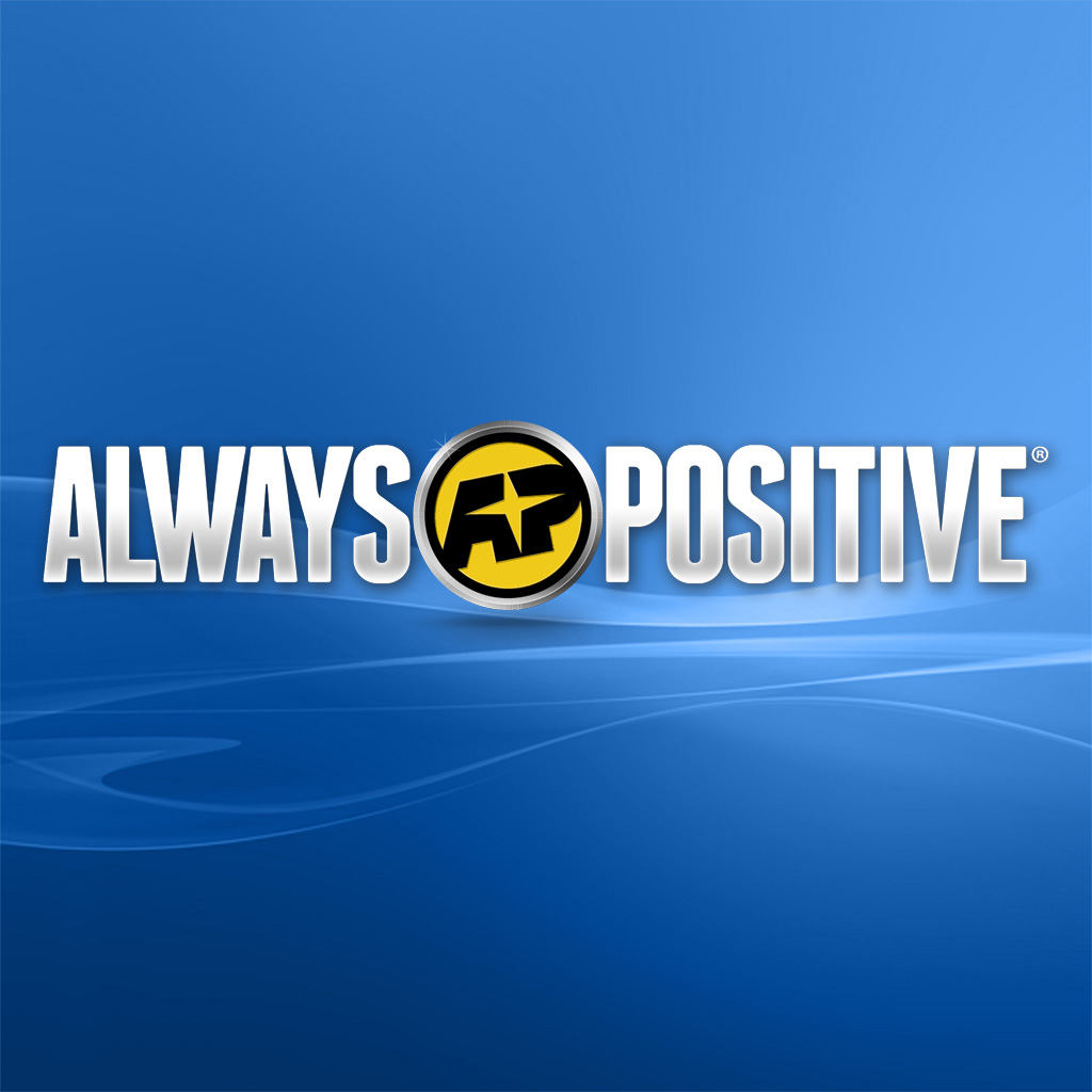 Always Positive