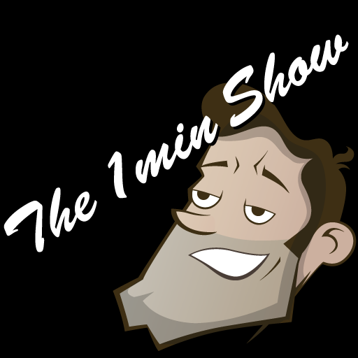 The 1min Show