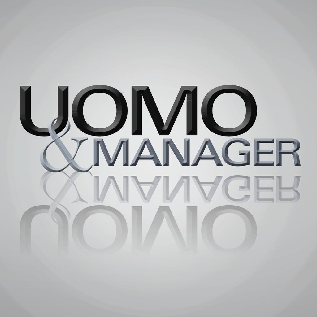 Uomo&Manager, la rivista per manager e professionisti affermati