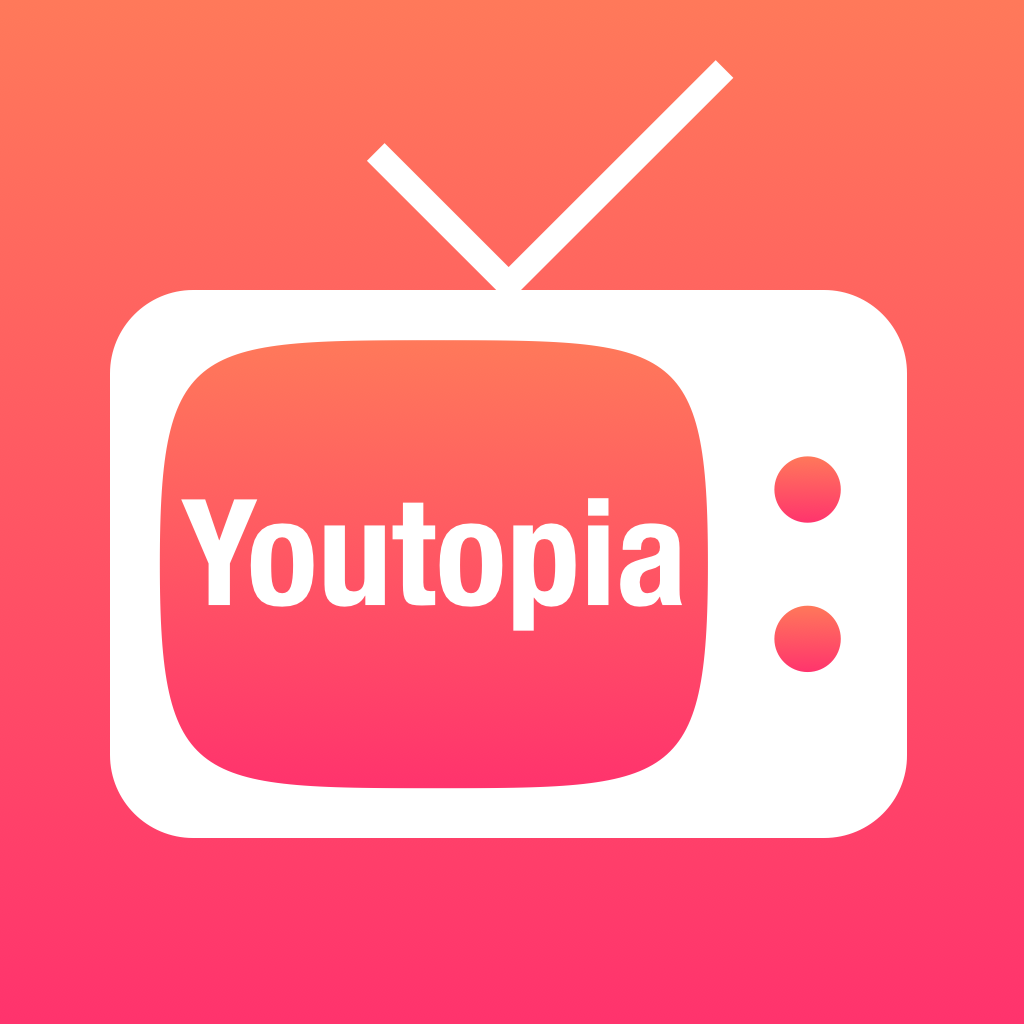 Youtopia for YouTube