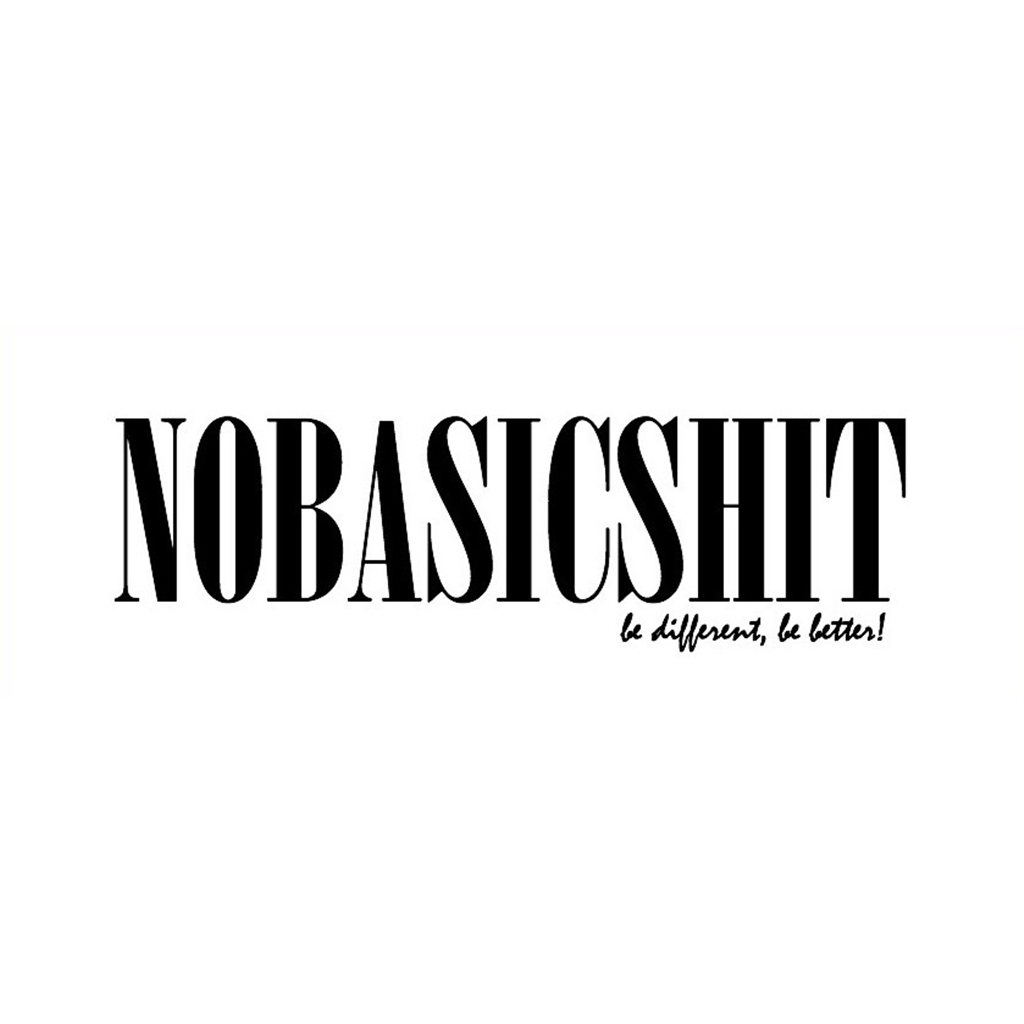 NOBASICSHIT