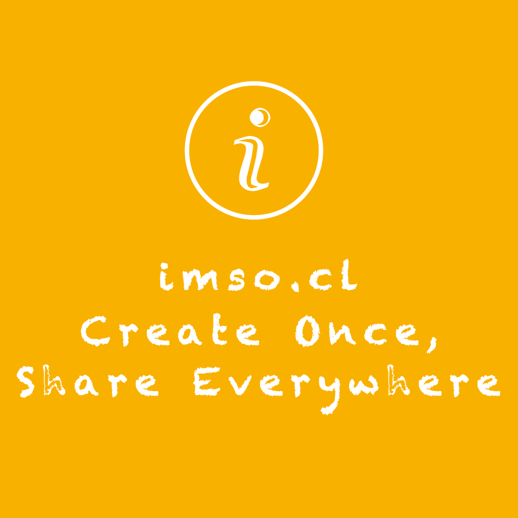 imso.cl - Create Once, Share Everywhere