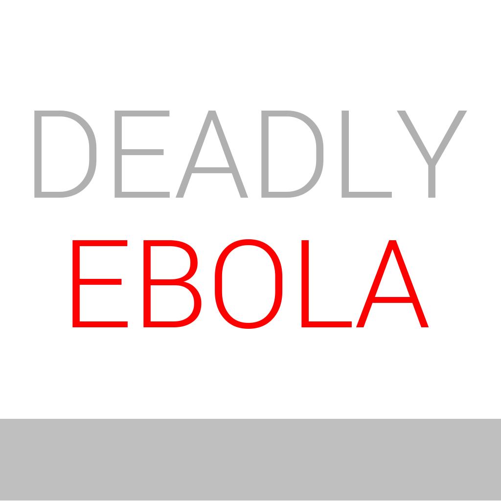 Deadly Ebola