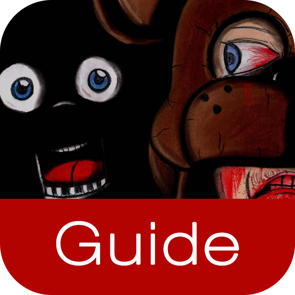 Guide for Five Nights at Freddy's 2 - FNAF2 Guide, Wiki,Tips & tricks