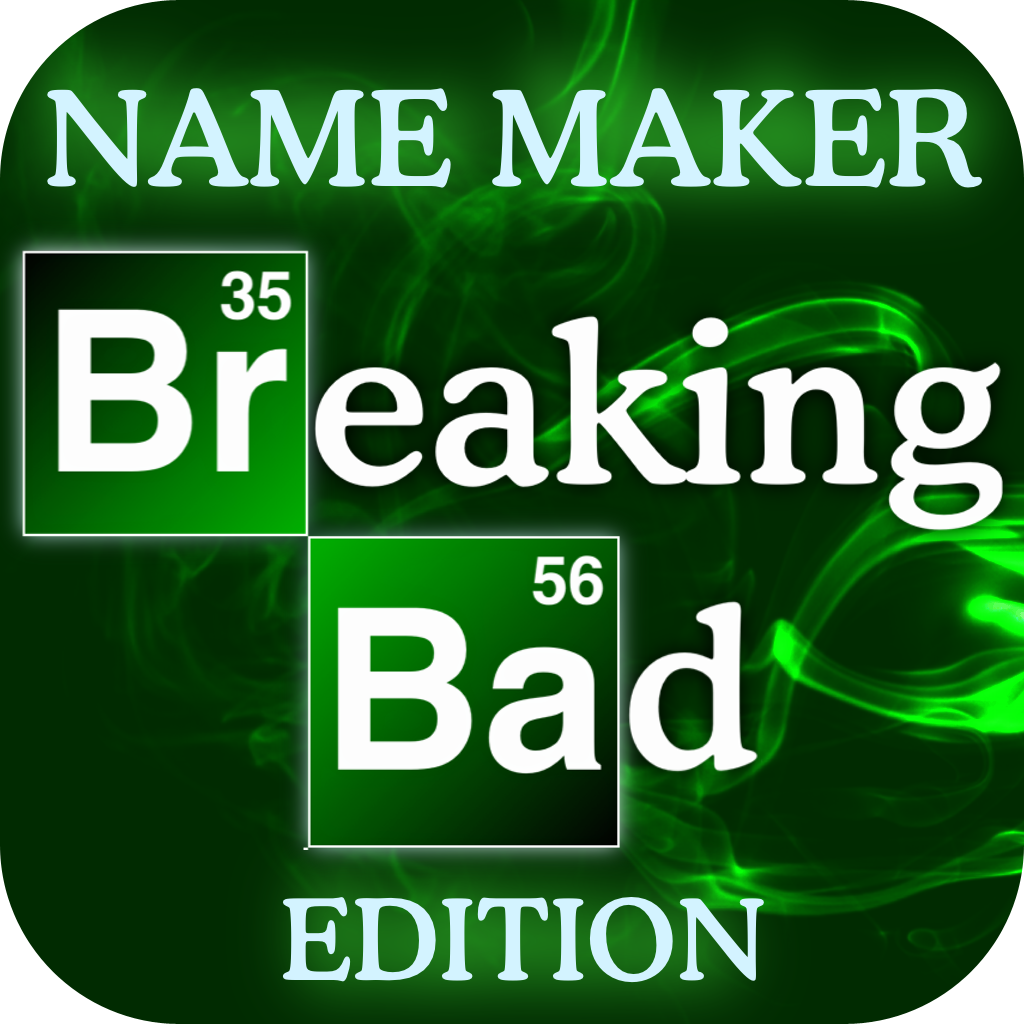 Make a badass breaking bad name for yourself with this simple fan name maker breaking bad edition urtaz Choice Image
