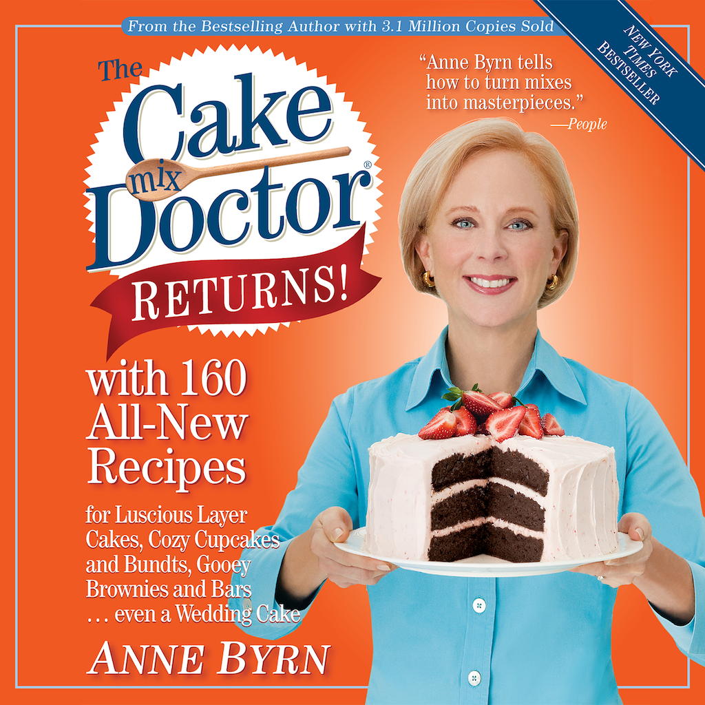 The Cake Mix Doctor Returns! by Anne Byrn
