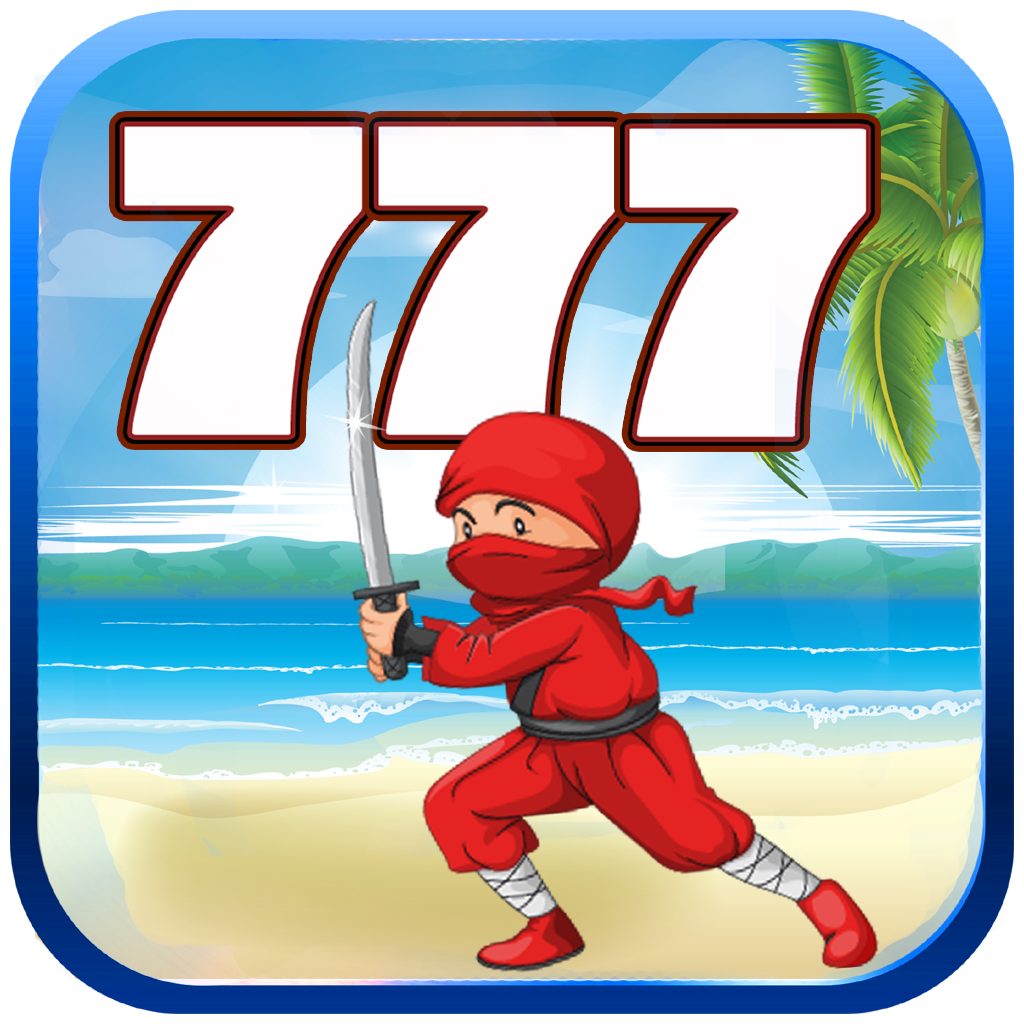 Ninja Slots - Beat Lucky Clumsy 777 Casino Players