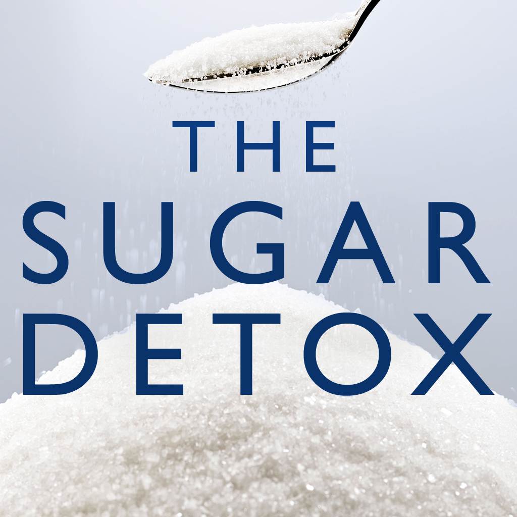 The Sugar Detox Diet: Essential Low-Sugar Recipes