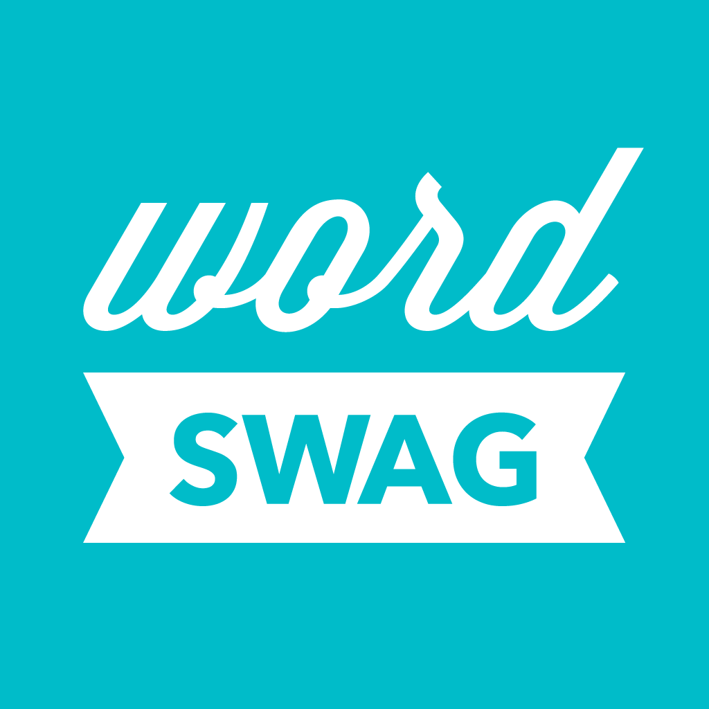 Word Swag - Cool typography & quotes generator for your pic