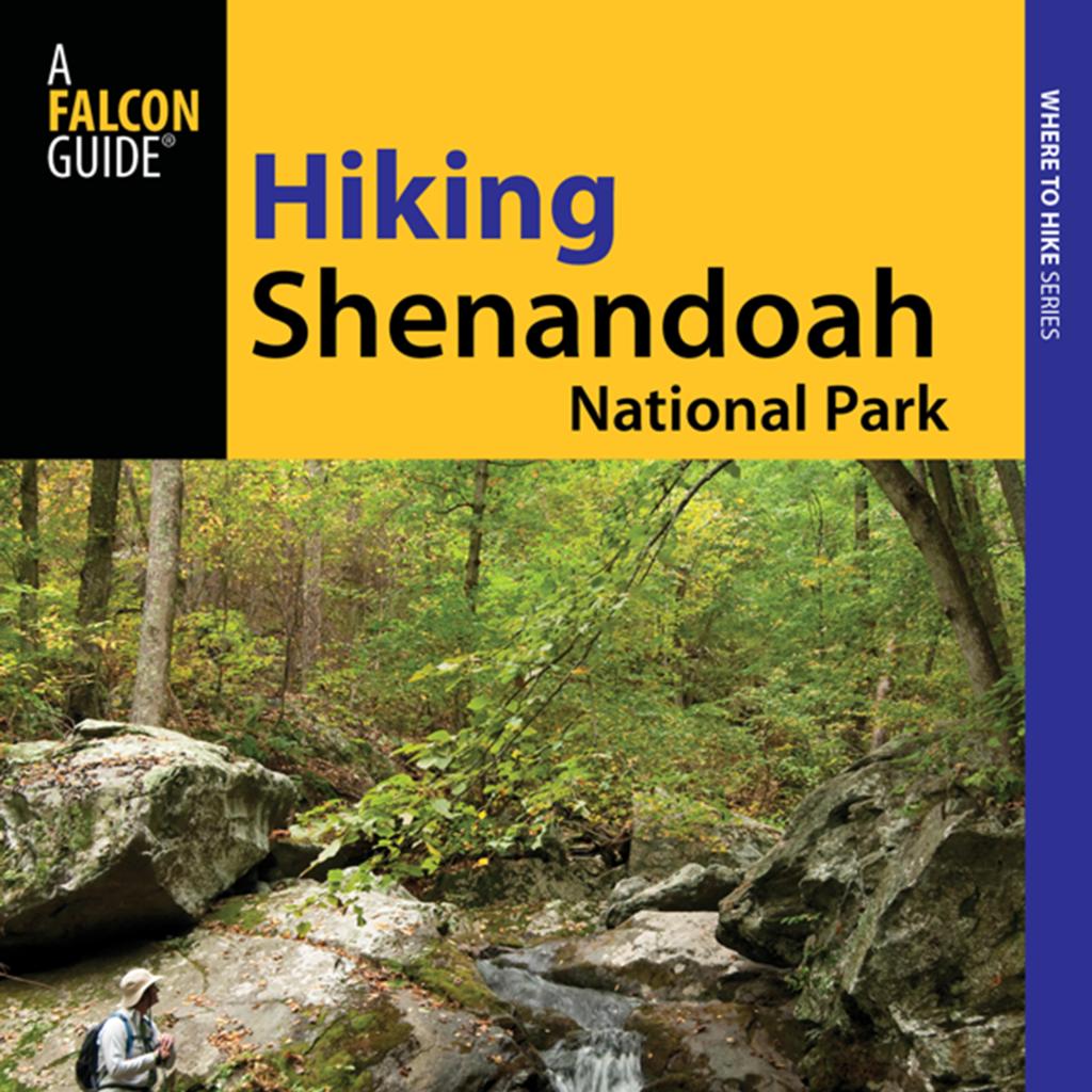 Hiking Shenandoah National Park - Official Interactive FalconGuide by Bert and Jane Gildart