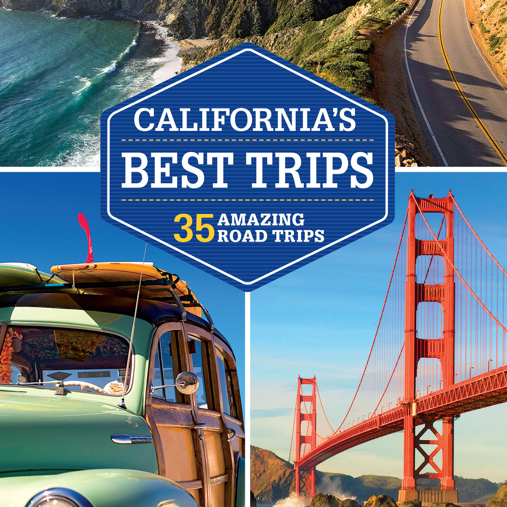 Lonely Planet California's Best Trips - Official Road Trip Guide From Your Favorite Travel Book